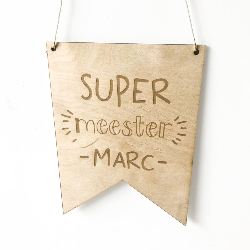 Houten banner met naam - Super Meester