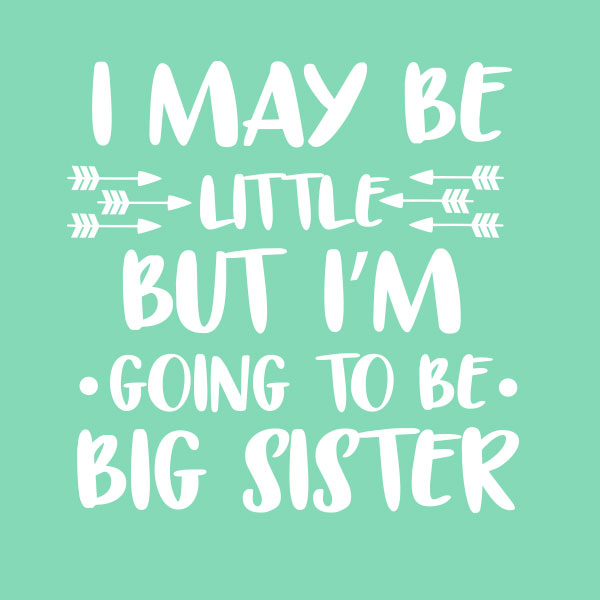 Going to be big sister -Pijlen