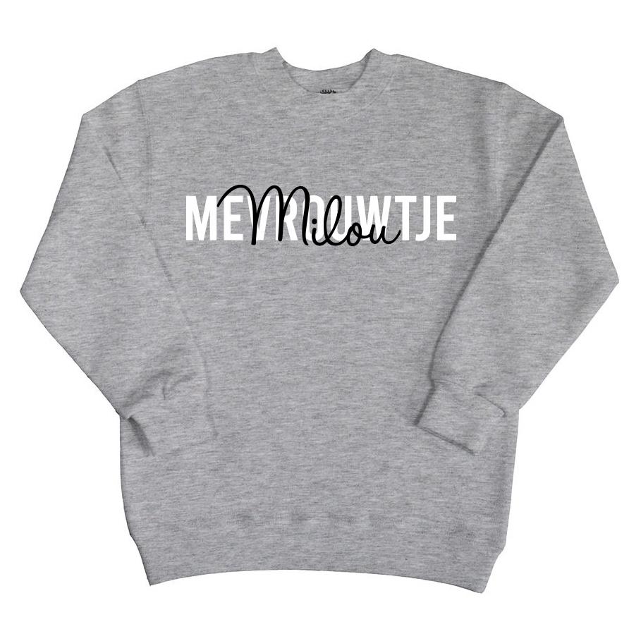 Sweater met naam - Mevrouwtje