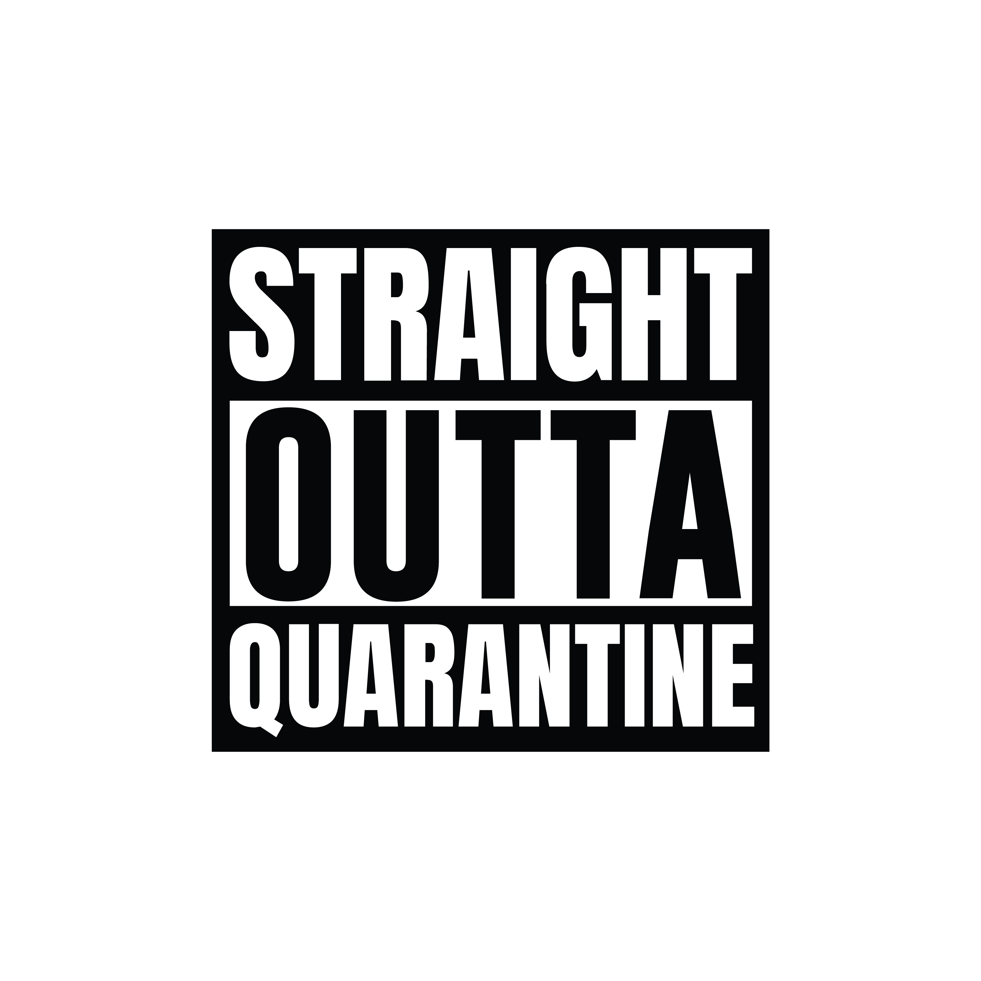 Quarantaine design 9 - Straight Outta Quarantine
